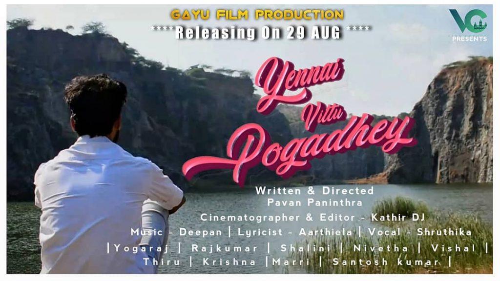 Yennai vittu pogathey - Tamil Shortfilm Release Posters -2020