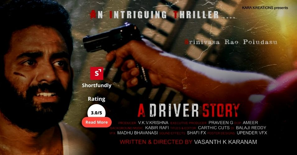 """A Driver Story"" – Latest Telugu Short Film – Review & Rating – 3.0/5"